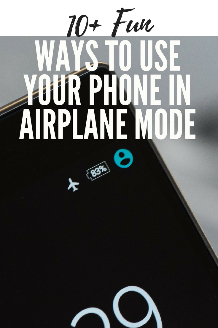 10 fun things you can do in iphone airplane mode